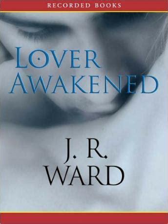 Novel Black Dagger Brotherhood Series J R Ward listen to lover awakened a novel of the black dagger