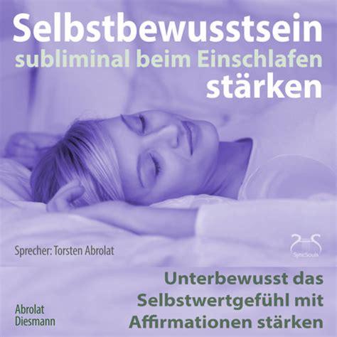 innere unruhe beim einschlafen selbstbewusstsein subliminal st 228 rken beim einschlafen
