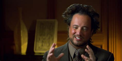 History Channel Guy Meme - 10 facts about the ancient aliens guy tv