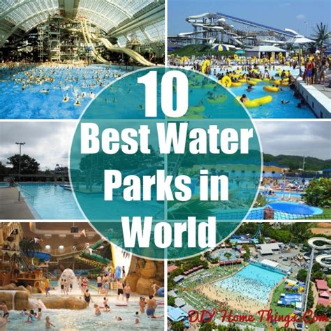 best waterpark in world top 10 best water parks in the world diy home things