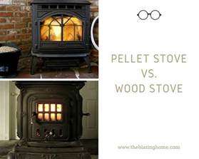 pellet stove vs wood stove which is for home