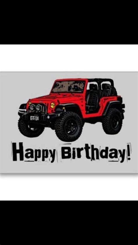 happy birthday jeep images 720 best felicitaciones images on pinterest birthdays