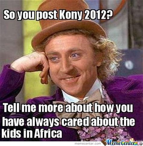 Kony 2012 Meme - kony 2012 by samamama meme center