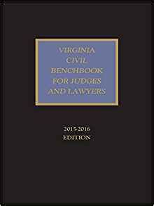 judges bench book virginia civil benchbook for judges and lawyers the