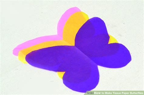 How To Make Butterflies Out Of Tissue Paper - 3 ways to make tissue paper butterflies wikihow