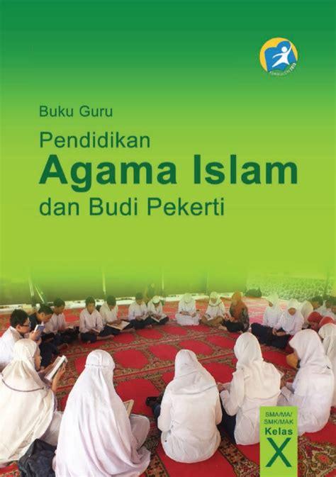 kelas 10 sma pendidikan agama islam dan budi pekerti guru