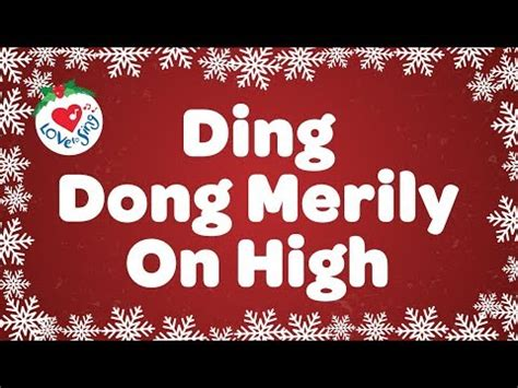 ding dong merrily  high  lyrics christmas carol sung  childrens choir youtube