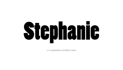 stephanie name tattoo designs