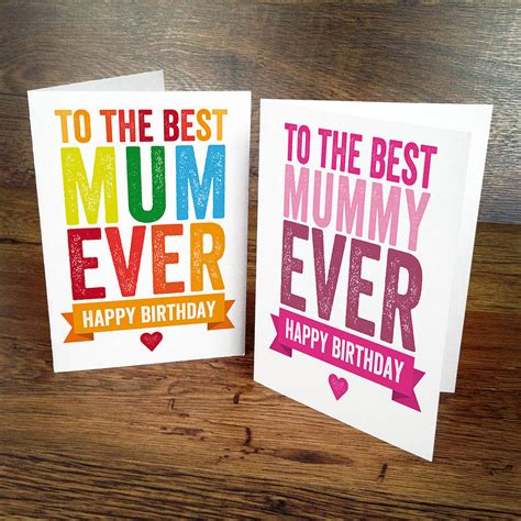 Best Birthday Card Best Ever Mum Birthday Card By A Is For Alphabet