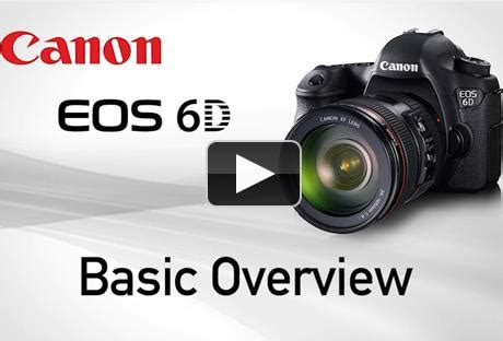 tutorial video canon canon eos 6d tutorials now available camera news at