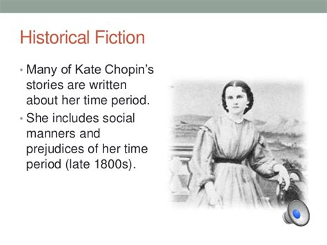 kate chopin the storm biography kate chopin significance of her writing