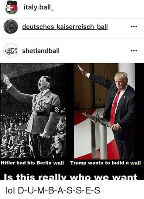 Berlin Meme - italy ball deutsches kaiserreisch ball shetlandball hitler