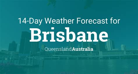brisbane queensland australia  day weather forecast
