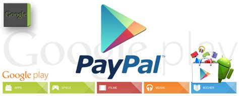 Google Play Store Gift Card Paypal - paypal ist ab sofort im google play store nutzbar