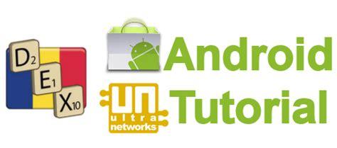 online tutorial logo utilizare dex pentru android online si offline