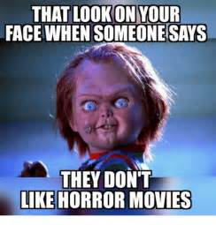 Funny Horror Movie Memes - 20 creepy horror movie memes sayingimages com