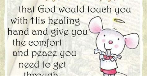 prayer for healing and comfort i said a prayer for you today that god would touch you