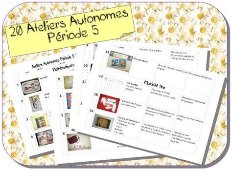 ateliers autonomes p 233 riode 5 ms gs ecole
