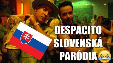 despacito quiz slovensk 225 verzia despacito s n 225 zvom quot pos si to quot v 225 s