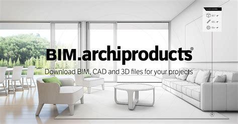 bimarchiproducts la mayor base de datos bim cad arquitectos disenadores