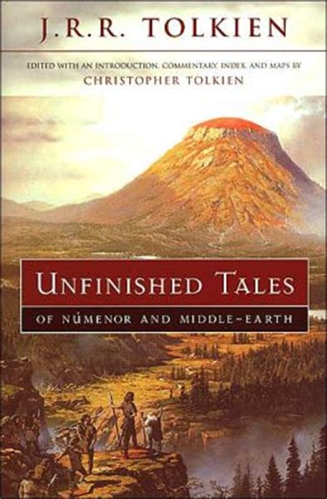 unfinished tales of numenor 0261102168 unfinished tales of numenor and middle earth by j r r tolkien 9780618154050 paperback