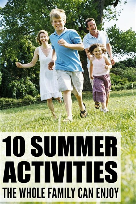 10 Summer Activities by 10 Summer Activities The Whole Family Can Enjoy