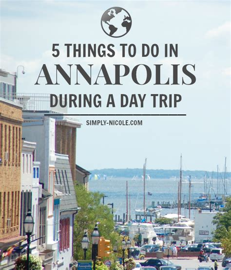 things to do in s day things to do in annapolis during a day trip