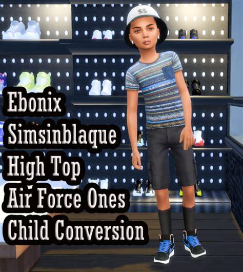 ebonix sims 4 child ebonix simsinblaque high top air forces child conversion