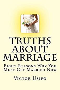 8 Reasons To Support Marriage by Truths About Marriage Eight Reasons Why You Must Get