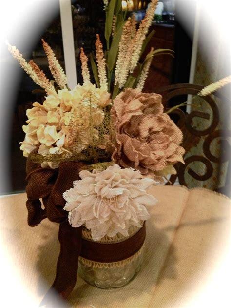 burlap flower centerpiece mason jar burlap flowers