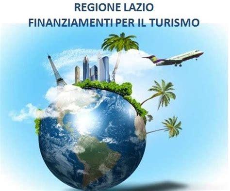 regione lazio sede legale regione lazio finanziamenti per il turismo business