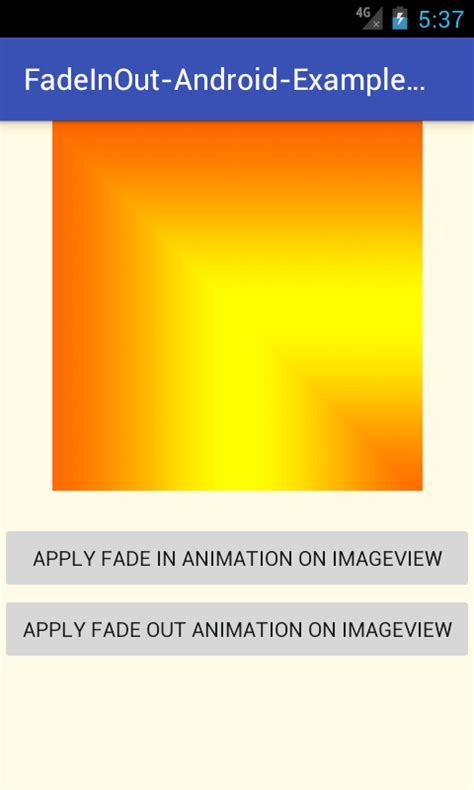 layout fade in animation android fade in out android exles