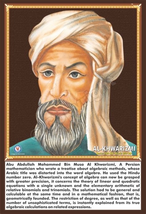 biography of muhammad al khwarizmi quot algebra is from the arabs quot