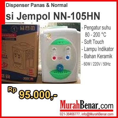 dispenser panas normal si jempol nn 105hn pengatur suhu 80 200 176 c soft touch lu