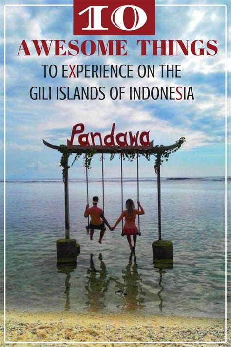 Awesome Indonesia 10 awesome things to experience on the gili islands of