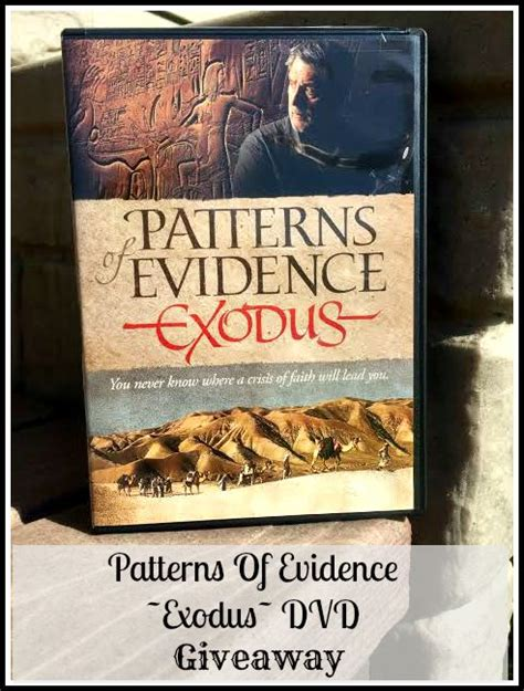 pattern of evidence dvd patterns of evidence exodus dvd review giveaway us