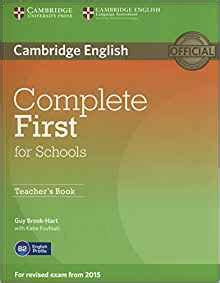 complete first for schools complete first for schools teacher s book guy brook hart katie foufouti 9781107683365 amazon