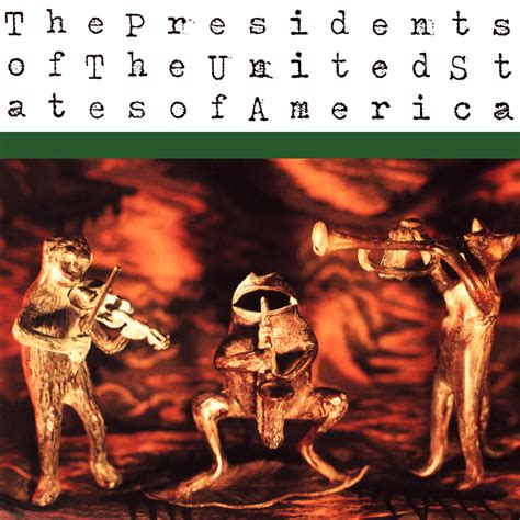 presidents of the united states the presidents of the united states of america downloadeu