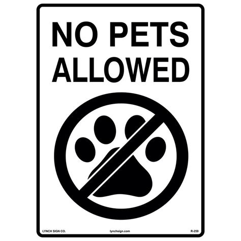 are dogs allowed in home depot lynch sign 10 in x 14 in no pets allowed sign printed on more durable longer lasting