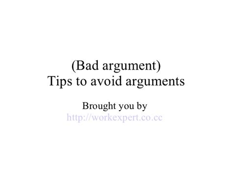 8 Tips To Keep From Arguing With Your Partner by Bad Argument Tips To Avoid Arguments