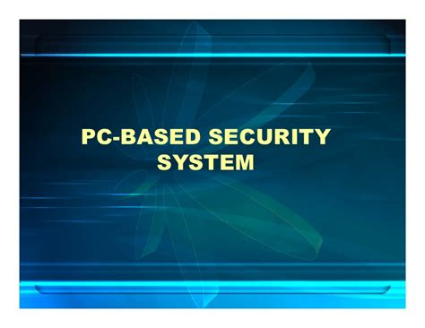 pc based security system