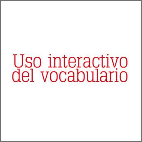 uso interactivo del vocabulario zona estudiante edelsa