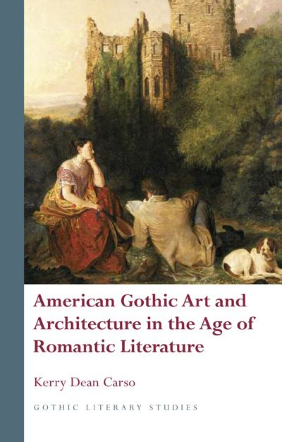 themes of american gothic literature american gothic art and architecture in the age of