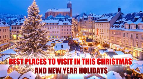 best places to visit in this christmas and new year holidays