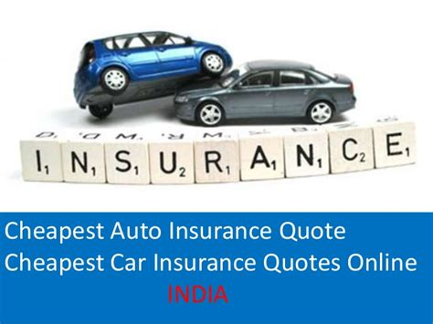 Cheapest Car Insurance India by Cheapest Car Insurance Quotes Cheapest Auto Insurance
