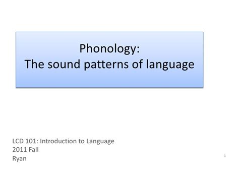 sound pattern in language 3 phonology slides