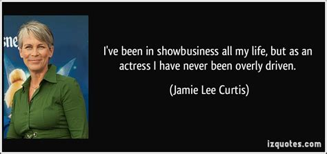 jamie lee curtis quotes jamie lee curtis s quotes famous and not much