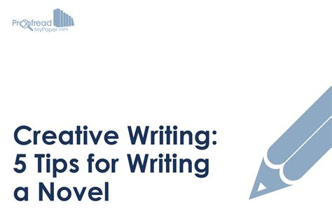 40 tips on creative writing a guide for writers to turn your into a successful book books creative writing 5 tips for writing a novel