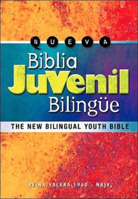 biblia bilingue pr rvr 1960 nkjv 1602554447 biblia juvenil bilingue rvr 1960 nkjv by grupo nelson 9780899226187 hardcover barnes noble