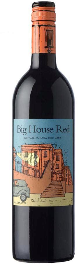house wine review big house wines drinkhacker